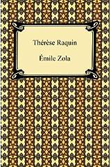 Thérèse Raquin Kindle Edition