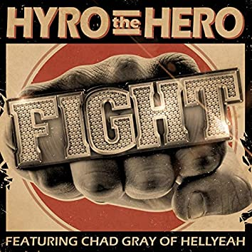 Fight (feat. Chad Gray of Hellyeah)