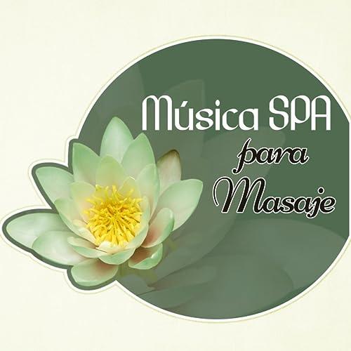 Música SPA para Masaje - Relajación Ejercicios, Relaje Su ...