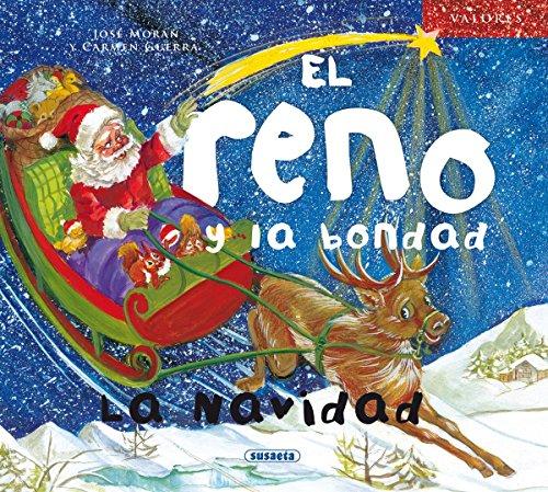 El reno y la bondad. La Navidad (Valores)