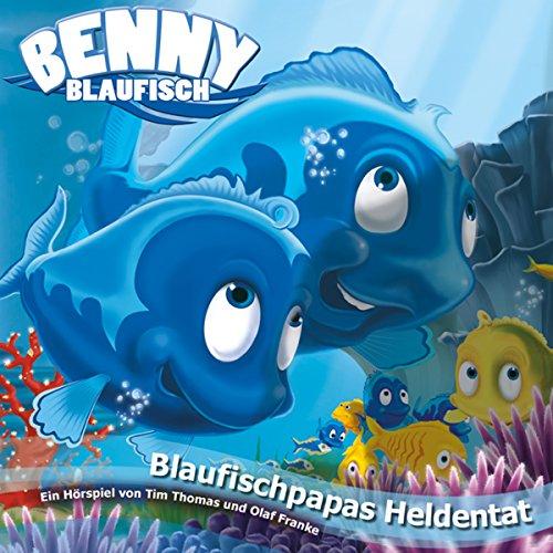 Blaufischpapas Heldentat Titelbild