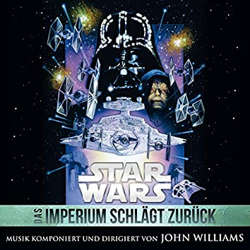 Star Wars: Das Imperium Schlägt Zurück (Original Film-Soundtrack)