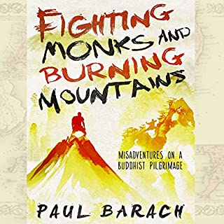 Fighting Monks and Burning Mountains audiobook cover art