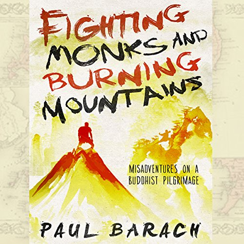 Couverture de Fighting Monks and Burning Mountains