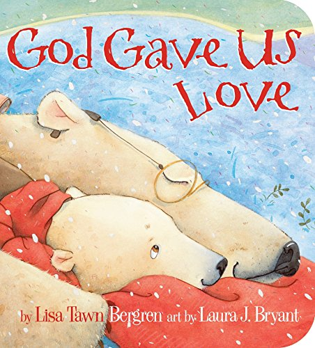 God Gave Us Love (God Gave Us Series)