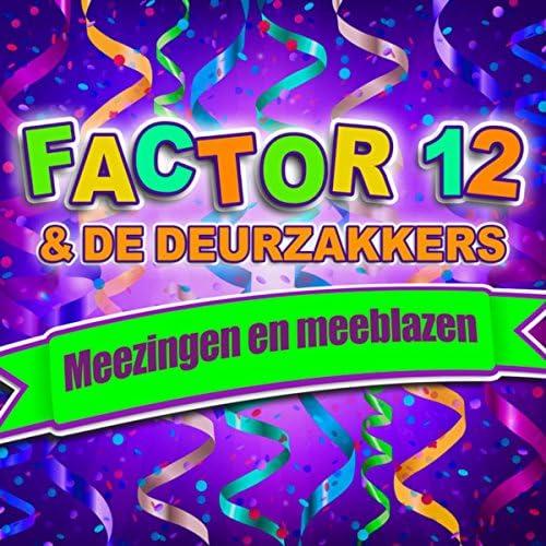 Factor 12 & De Deurzakkers