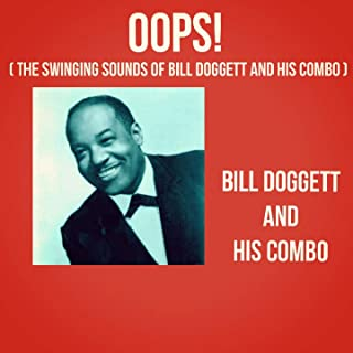 Oops! (The Swinging Sounds of Bill Doggett and His Combo)