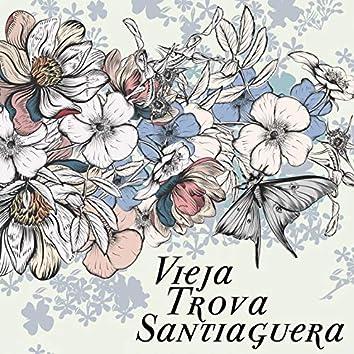 Vieja Trova Santiaguera