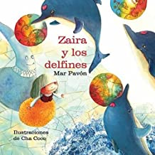Zaira y los delfines (Zaira and the Dolphins) (Spanish Edition)