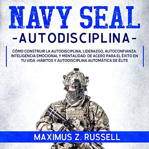 Navy Seal Autodisciplina [Navy Seal Self Discipline] cover art