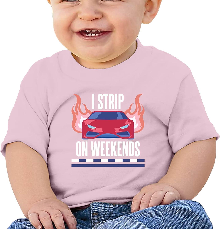 I Strip On Weekends Girl's Boysbabys Cotton T-Shirt T-Shirt