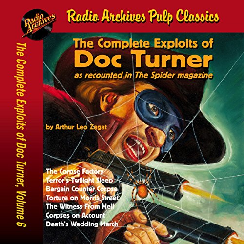 Couverture de The Complete Exploits of Doc Turner as Recounted in The Spider Magazine