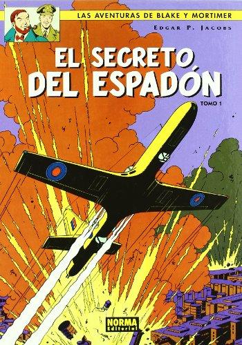 BLAKE Y MORTIMER 09. EL SECRETO DEL ESPADÓN (1ª PARTE) PERSECUCIÓN FANTÁSTICA (BLAKE & MORTIMER)