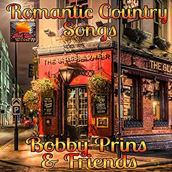 Bobby Prins & Friends: Romantic Country Songs