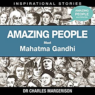 Meet Mahatma Gandhi                   By:                                                                                                                                 Dr. Charles Margerison                               Narrated by:                                                                                                                                 full cast                      Length: 17 mins     Not rated yet     Overall 0.0