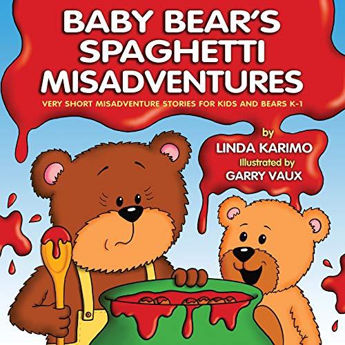 Baby Bear's Spaghetti Misadventure by Linda Karimo ebook deal