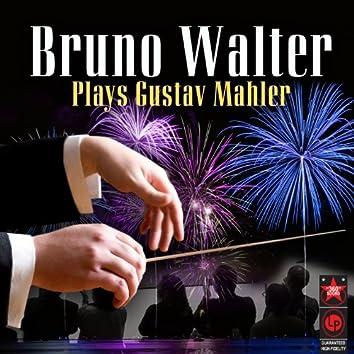 Bruno Walter Plays Gustav Mahler