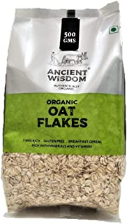 Ancient Wisdom Organic Rolled Oat Flakes 500 GMS