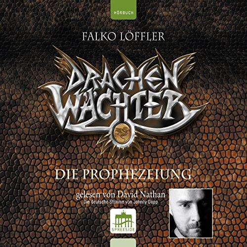 Die Prophezeiung (Drachenwächter 1) Titelbild