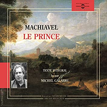 Machiavel : le Prince (Texte intégral)