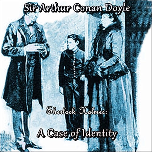 Sherlock Holmes: A Case of Identity audiobook cover art