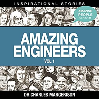 Amazing Engineers                   Written by:                                                                                                                                 Dr. Charles Margerison                               Narrated by:                                                                                                                                 full cast                      Length: 48 mins     Not rated yet     Overall 0.0