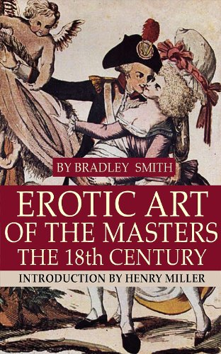 Erotic Art of the Masters: 18th, 19th and 20th Centuries: Introduction by Henry Miller (English Edition)