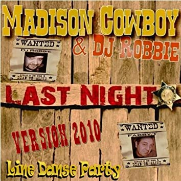 Last Night Version 2010 (Line Dance Party)