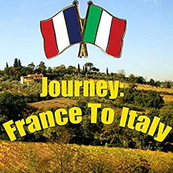 Journey: France To Italy, Vol.2