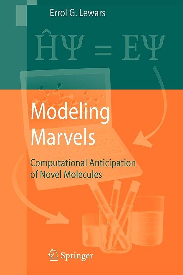 もスケジュール瞬時にModeling Marvels: Computational Anticipation of Novel Molecules