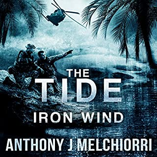The Tide: Iron Wind     The Tide, Book 5              Written by:                                                                                                                                 Anthony Melchiorri                               Narrated by:                                                                                                                                 Ryan Kennard Burke                      Length: 11 hrs and 54 mins     2 ratings     Overall 4.5