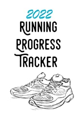 2022 Running Progress Tracker: Log your running stats for the whole year with this exercise journal Paperback