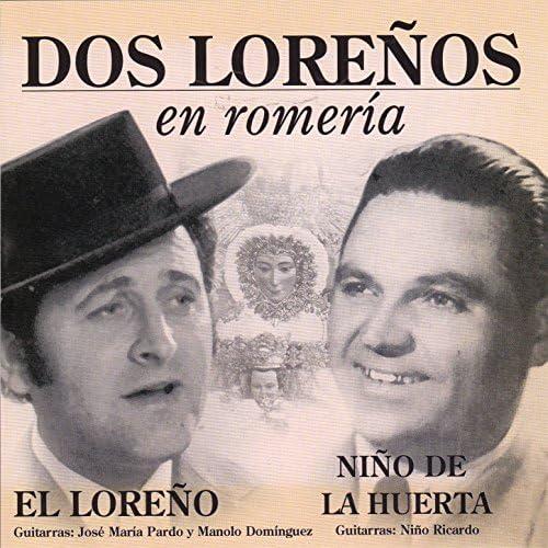 El Loreño & Niño De La Huerta