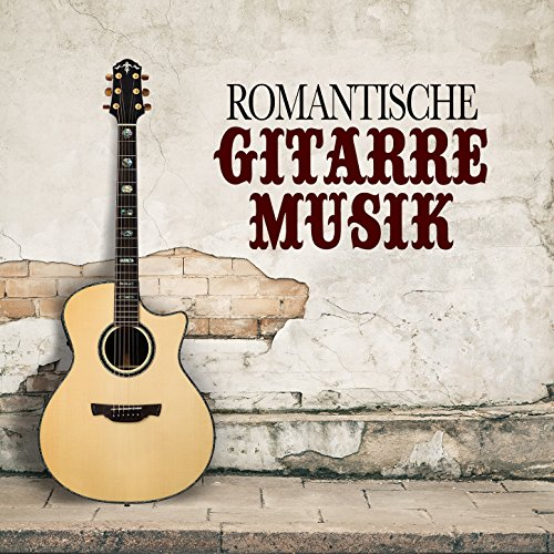 Romantische Gitarre Musik