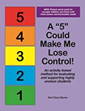 A 5 Could Make Me Lose Control! An activity-based method for evaluating and supporting highly anxious students