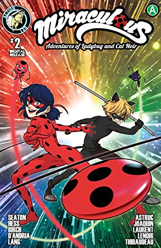 Miraculous: Adventures of Ladybug and Cat Noir #2 (Miraculous: Adventures of Ladybug and Cat Noir.) (English Edition)