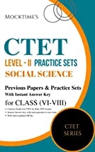 CTET Level - II Social Science Practice Sets with Latest Paper for Class VI - VIII : also useful for State TET Exams