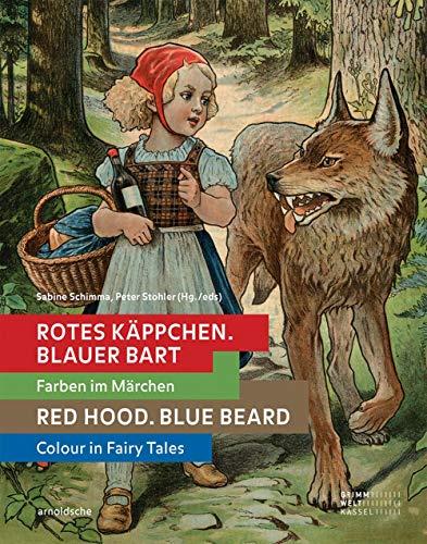 Rotes Käppchen, blauer Bart: Farben im Märchen