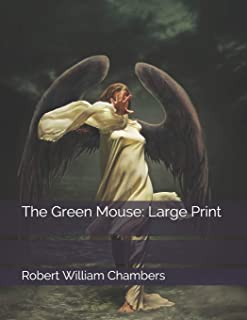 The Green Mouse: Large Print