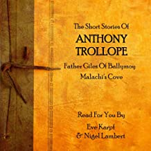 Anthony Trollope: The Short Stories