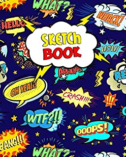 Sketchbook: Blank Cartoon Notebook for Drawing, Sketching, Doodling & More - 8'' x 10'' Sketch Pad with a Softback Cover -...
