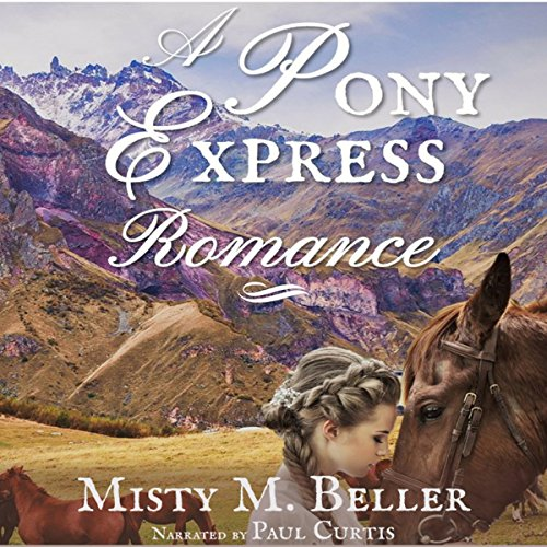 A Pony Express Romance  By  cover art