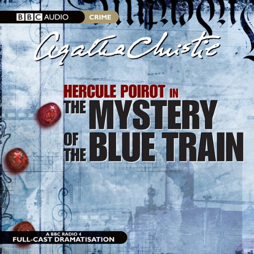 The Mystery of the Blue Train (Dramatised) audiobook cover art