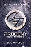 Progeny: The Unknown Nine (Young Adult Dystopian Fiction Book 1)