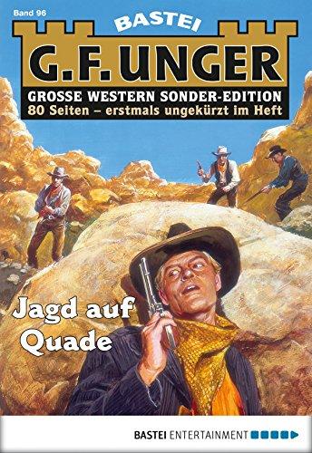 G. F. Unger Sonder-Edition 96 - Western: Jagd auf Quade