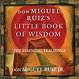 Don Miguel Ruiz's Little Book of Wisdom audiobook cover art