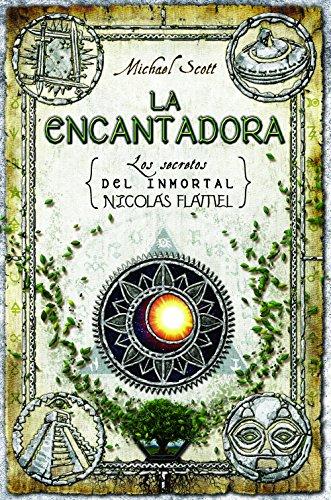 La encantadora (Los secretos del inmortal Nicolas Flamel nº 6)
