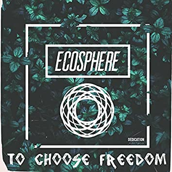 To Choose Freedom