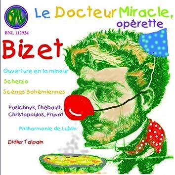 Bizet: Le Docteur Miracle (Opéra en un acte)