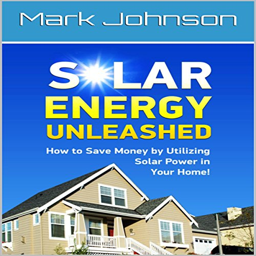 Solar Energy Unleashed audiobook cover art